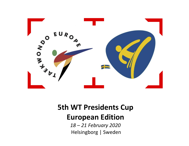 5th WT President s Cup European